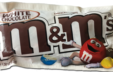 White Chocolate M&M's: If It's Your Thing, Do What You'r Gonna Do