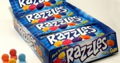 Razzles….First They're Candy, Then They're Gum, Then They're Shitty!""